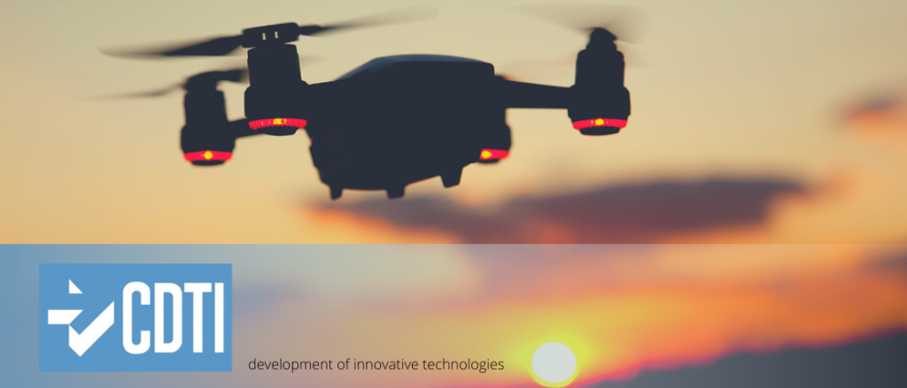 The Centre for the Development of Industrial Technology (CDTI) is promoting the development of innovative technologies for unmanned aerial systems (UAS)